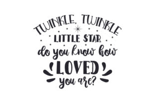 Twinkle, Twinkle, Little Star, Do You Know How Loved You Are Craft Design By Creative Fabrica Crafts