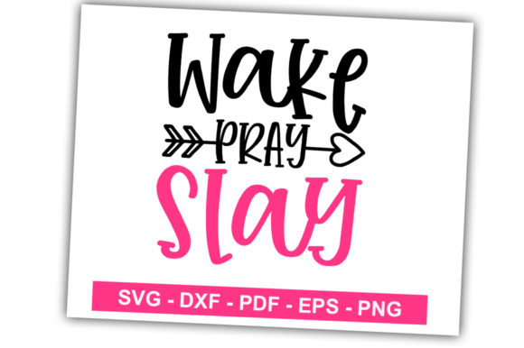 Print on Demand: Wake Pray Slay Graphic Crafts By svgbundle.net