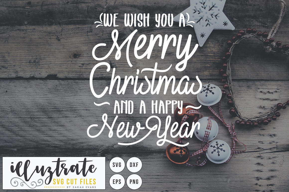 Download Free We Wish You A Merry Christmas Graphic By Illuztrate Creative for Cricut Explore, Silhouette and other cutting machines.