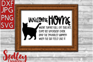 Download Free Welcome Home Cat Graphic By Sedley Designs Creative Fabrica for Cricut Explore, Silhouette and other cutting machines.