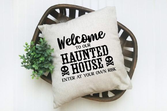 Welcome to Our Haunted House Graphic Item