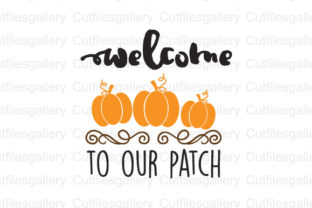 Download Free Welcome To Our Patch Graphic By Cutfilesgallery Creative Fabrica for Cricut Explore, Silhouette and other cutting machines.