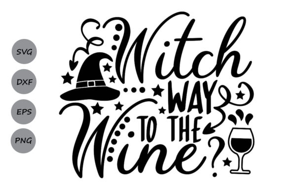 Download Free Witch Way To The Wine Svg Graphic By Cosmosfineart Creative for Cricut Explore, Silhouette and other cutting machines.
