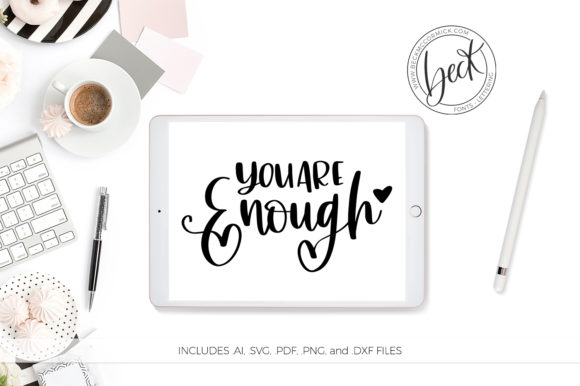 Print on Demand: You Are Enough Motivational Quote Grafik Designvorlagen von BeckMcCormick