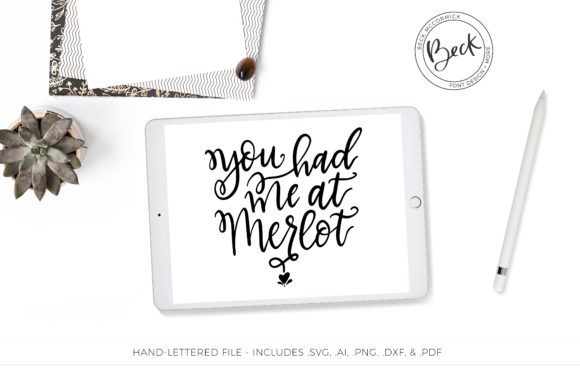 Print on Demand: You Had Me at Merlot Drinking Quote Graphic Crafts By BeckMcCormick