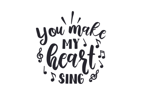 Download Free You Make My Heart Sing Svg Plotterdatei Von Creative Fabrica for Cricut Explore, Silhouette and other cutting machines.