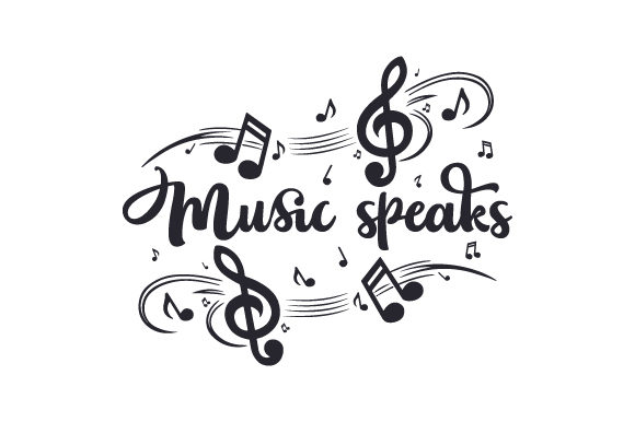 Music Speaks Music Craft Cut File By Creative Fabrica Crafts
