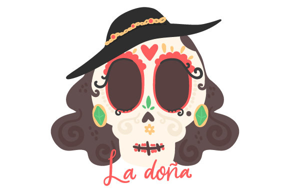 Download Free La Dona Skull Svg Cut File By Creative Fabrica Crafts Creative for Cricut Explore, Silhouette and other cutting machines.