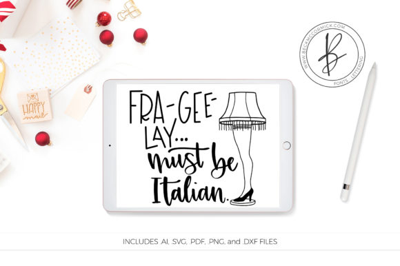 Download Free Fragile Must Be Italian Leg Lamp Graphic By Beckmccormick for Cricut Explore, Silhouette and other cutting machines.