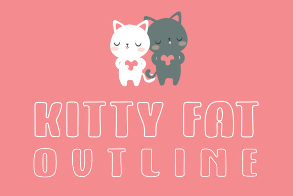 Print on Demand: Kitty Fat Outline Display Schriftarten von Dasagani