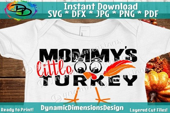 Download Free Mommys Little Turkey Graphic By Dynamicdimensions Creative Fabrica for Cricut Explore, Silhouette and other cutting machines.