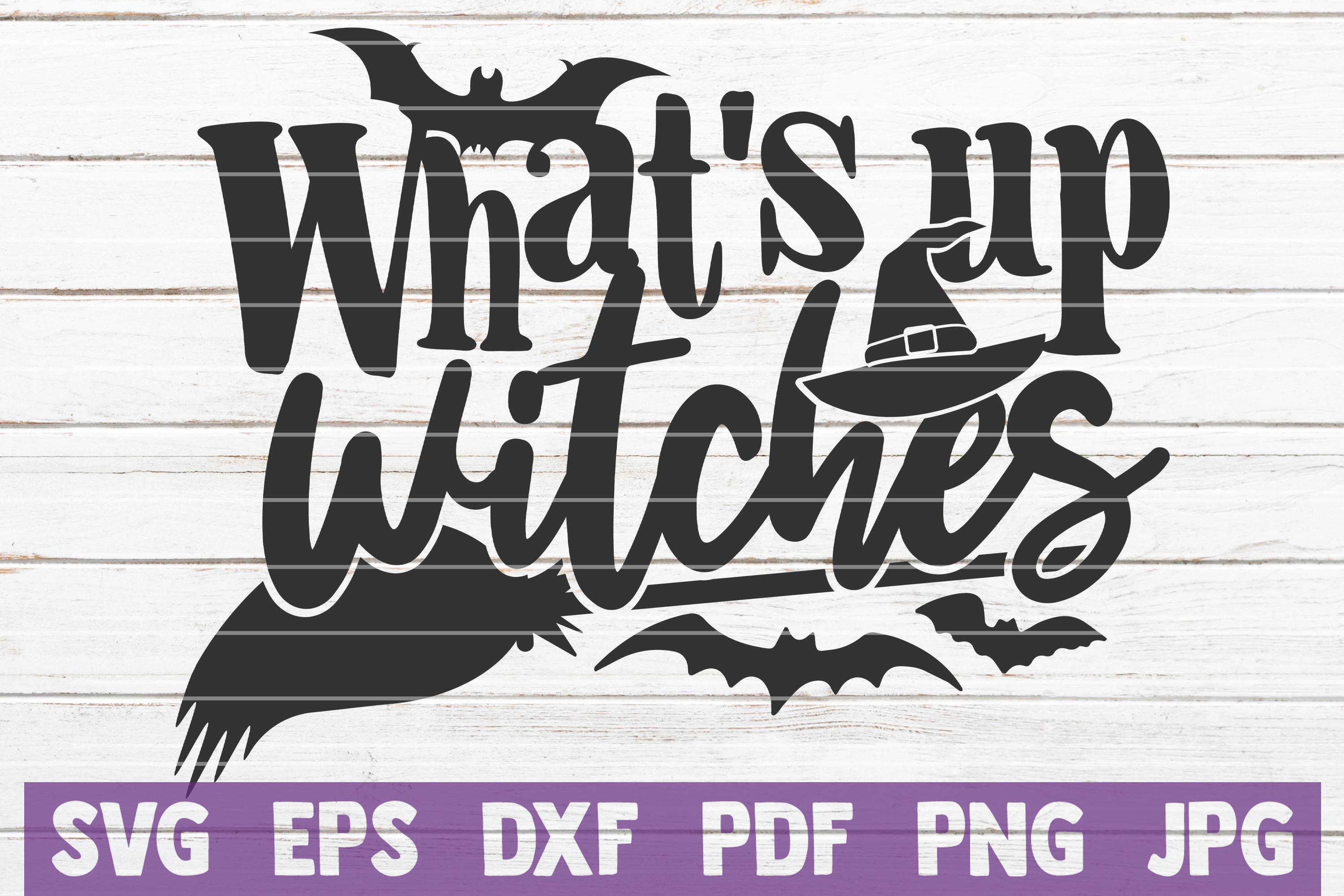 Download Free What S Up Witches Cut File Graphic By Mintymarshmallows for Cricut Explore, Silhouette and other cutting machines.