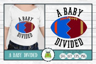 A Baby Divided  - Football SVG Cut File Graphic By funkyfrogcreativedesigns