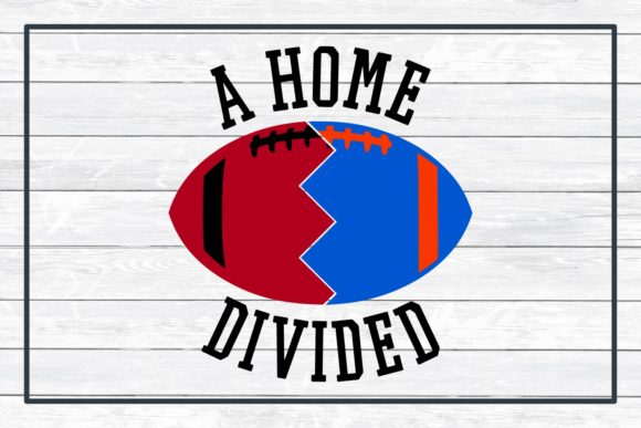 A Home Divided Football Svg Cut File Graphic By