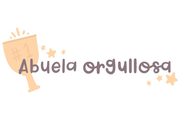 Download Free Abuela Orgullosa Svg Cut File By Creative Fabrica Crafts for Cricut Explore, Silhouette and other cutting machines.