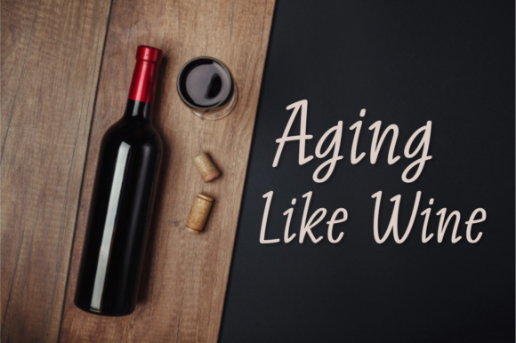 Print on Demand: Aging Like Wine Script & Handwritten Font By Situjuh - Image 1