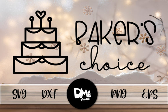 Print on Demand: Bakers Choice Graphic Crafts By Sharon ( DMStd )
