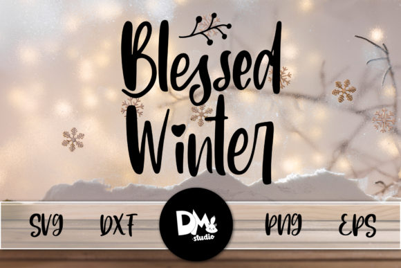 Print on Demand: Blessed Winter Graphic Crafts By Sharon ( DMStd )