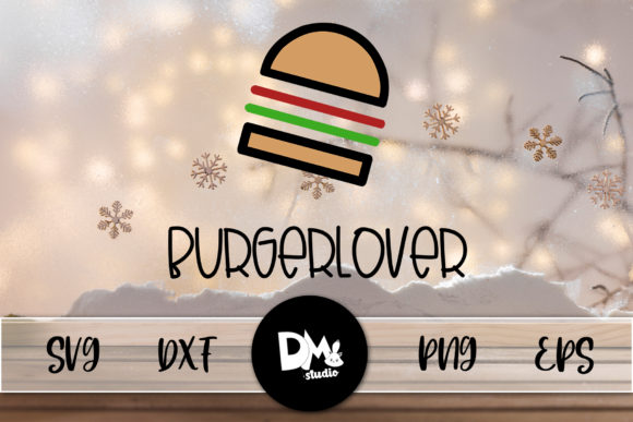 Print on Demand: Burger Lover Graphic Crafts By Sharon ( DMStd )