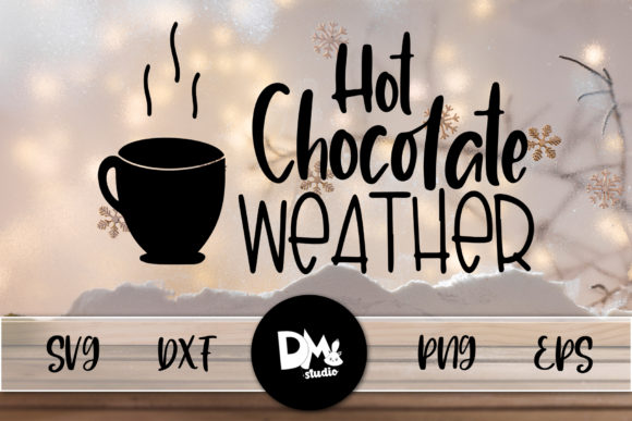 Print on Demand: Choco Weather Graphic Crafts By Sharon ( DMStd )