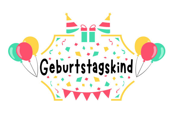 Download Free Geburtstagskind Svg Cut File By Creative Fabrica Crafts for Cricut Explore, Silhouette and other cutting machines.