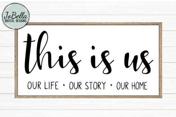 Download Free This Is Us Graphic By Jobella Digital Designs Creative Fabrica for Cricut Explore, Silhouette and other cutting machines.