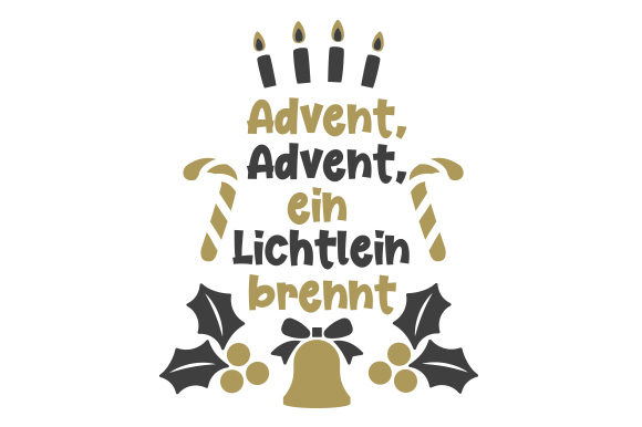 Download Free Advent Advent Ein Lichtlein Brennt Svg Cut File By Creative for Cricut Explore, Silhouette and other cutting machines.