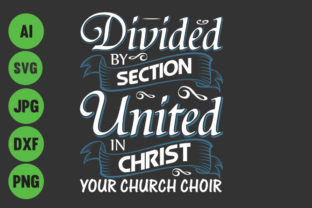 Divied By Section United In Christ Graphic By Storm Brain
