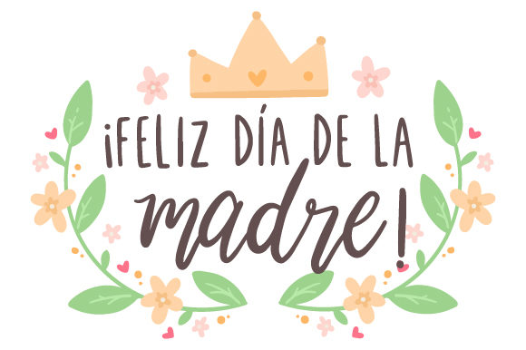 Download Free Feliz Dia De La Madre Svg Cut File By Creative Fabrica Crafts for Cricut Explore, Silhouette and other cutting machines.
