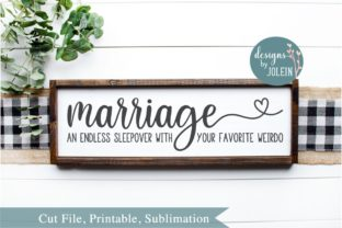 Marriage - an Endless Sleepover with Your Favorite Weirdo Graphic By Designs by Jolein