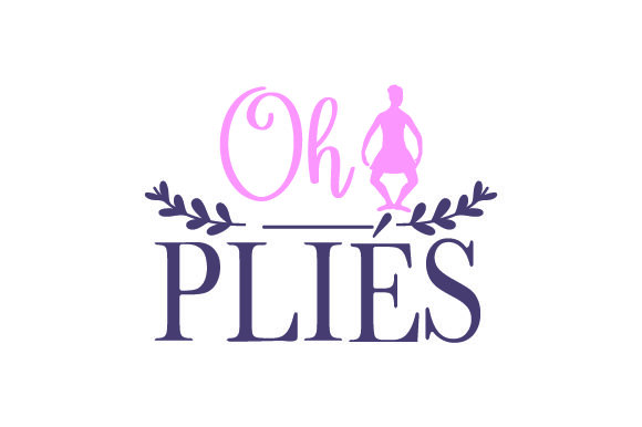 Oh Pliés Dance & Cheer Craft Cut File By Creative Fabrica Crafts