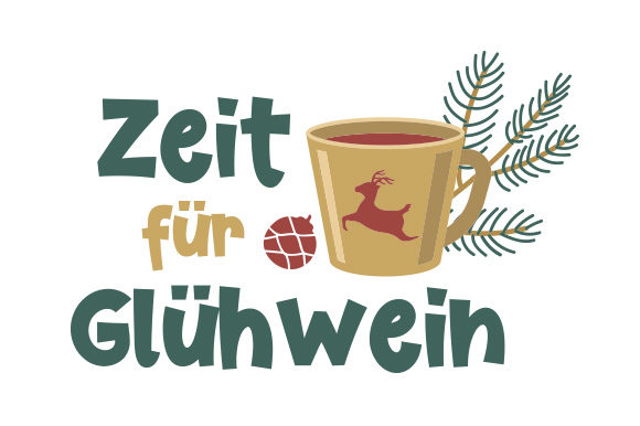 Download Free Zeit Fur Gluhwein Svg Cut File By Creative Fabrica Crafts for Cricut Explore, Silhouette and other cutting machines.