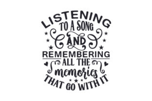 Listening to a Song, and Remembering All the Memories That Go with It Music Craft Cut File By Creative Fabrica Crafts