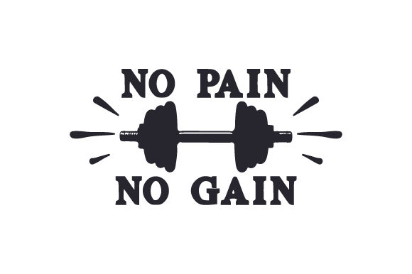 No Pain No Gain Sports Craft Cut File By Creative Fabrica Crafts - Image 1