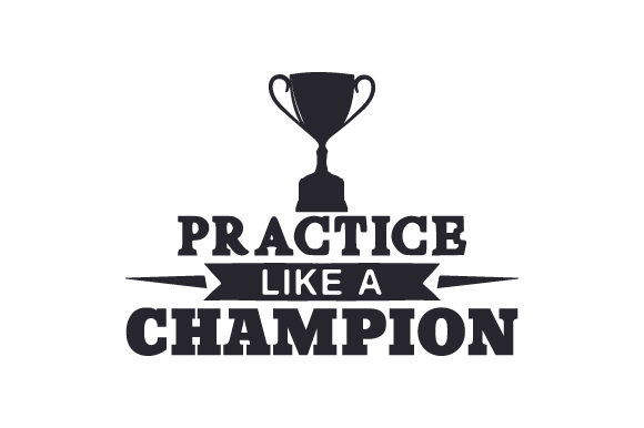 Download Free Practice Like A Champion Svg Cut File By Creative Fabrica Crafts for Cricut Explore, Silhouette and other cutting machines.