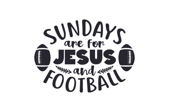 Download Free Sundays Are For Jesus And Football Svg Cut File By Creative for Cricut Explore, Silhouette and other cutting machines.