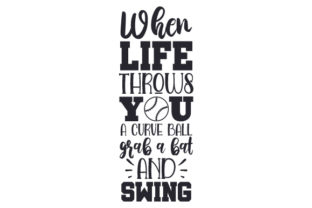 When Life Throws You a Curve Ball, Grab a Bat and Swing Craft Design By Creative Fabrica Crafts