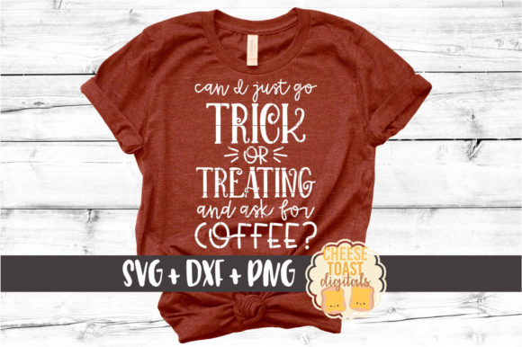 Download Free Can I Trick Or Treat And Ask For Coffee Graphic By for Cricut Explore, Silhouette and other cutting machines.
