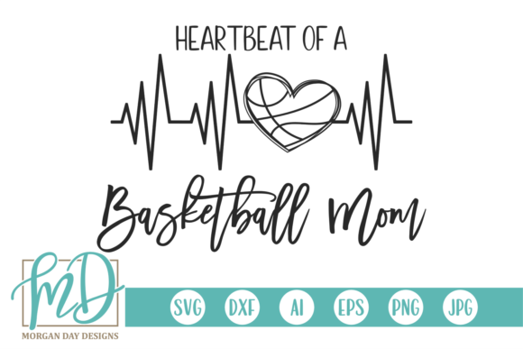 Download Free Heartbeat Of A Basketball Mom Graphic By Morgan Day Designs for Cricut Explore, Silhouette and other cutting machines.