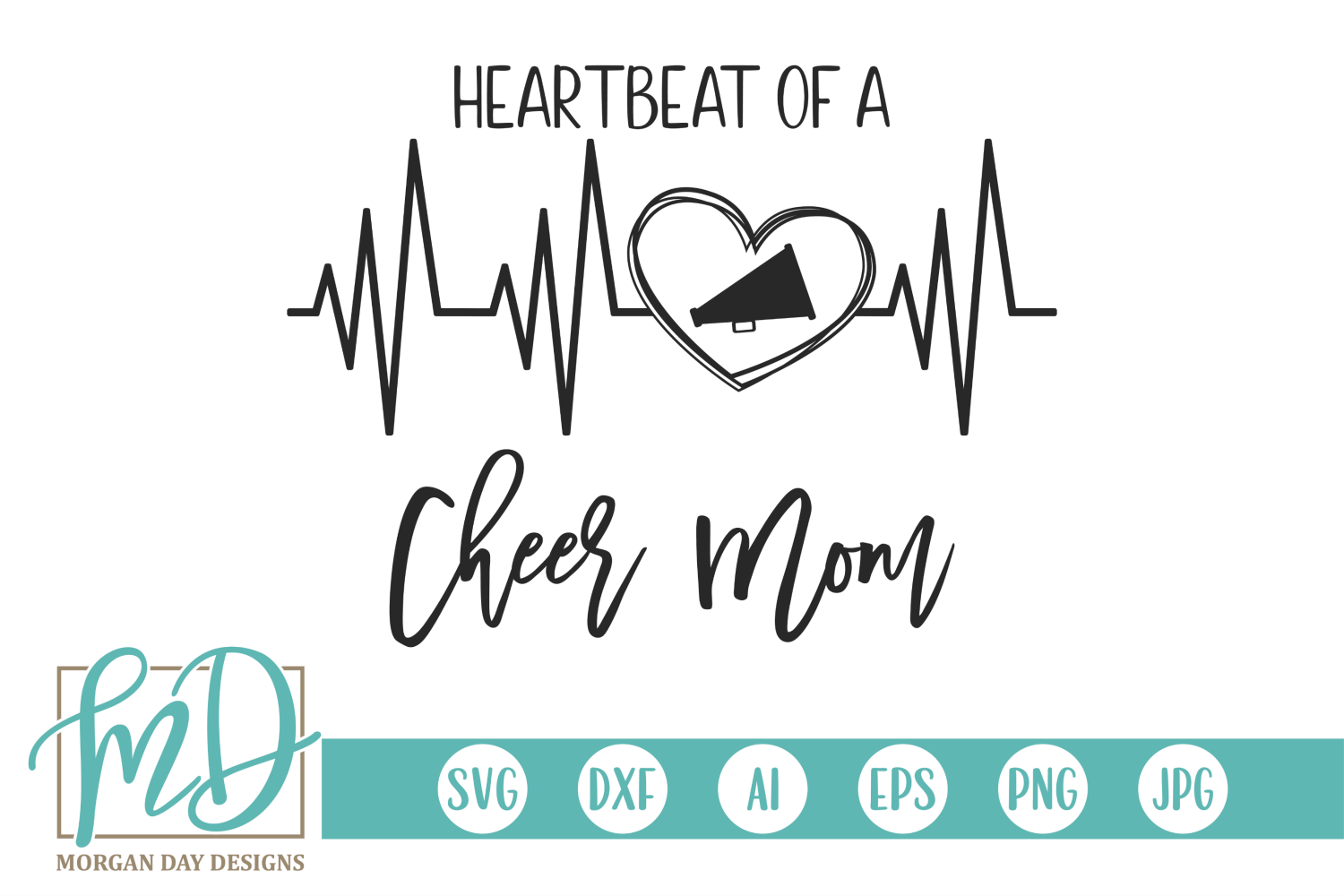 Download Free Heartbeat Of A Cheer Mom Graphic By Morgan Day Designs for Cricut Explore, Silhouette and other cutting machines.