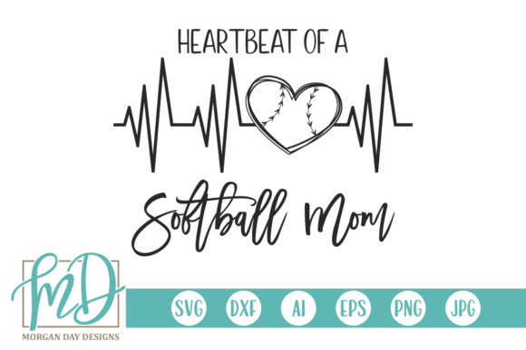 Download Free Heartbeat Of A Softball Mom Graphic By Morgan Day Designs for Cricut Explore, Silhouette and other cutting machines.