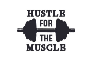 Hustle for the Muscle Craft Design By Creative Fabrica Crafts
