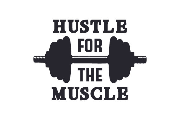 Hustle for the Muscle Sports Craft Cut File By Creative Fabrica Crafts - Image 1