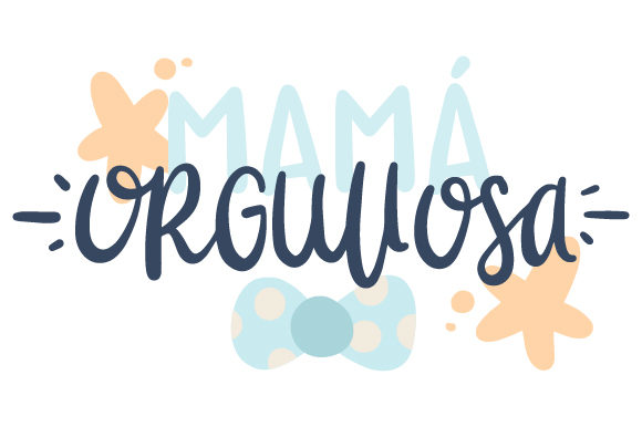 Download Free Mama Orgullosa Svg Cut File By Creative Fabrica Crafts for Cricut Explore, Silhouette and other cutting machines.