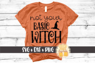 Not Your Basic Witch Graphic By CheeseToastDigitals