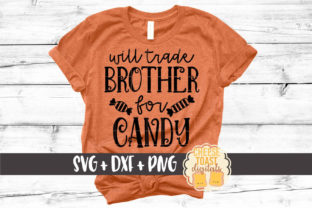 Will Trade Brother for Candy Graphic By CheeseToastDigitals