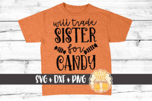 Will Trade Sister for Candy Graphic By CheeseToastDigitals