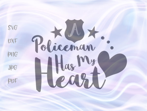 Print on Demand: A Policeman Has My Heart Police Wife Graphic Crafts By Digitals by Hanna