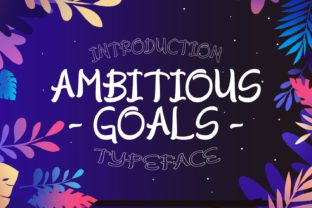 Ambitious Goals Font By Rifki (7ntypes)