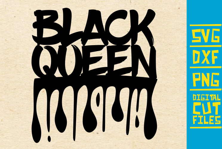 Download Free Black Queen Dripping Words Crown Graphic By Svgyeahyouknowme for Cricut Explore, Silhouette and other cutting machines.